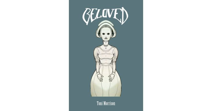Ohio: Beloved by Toni Morrison