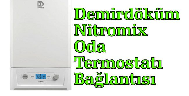 Demirdöküm Nitromix Oda Termostatı Bağlantısı