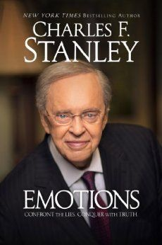 Emotions: Confront the Lies. Conquer with Truth. by Dr ...