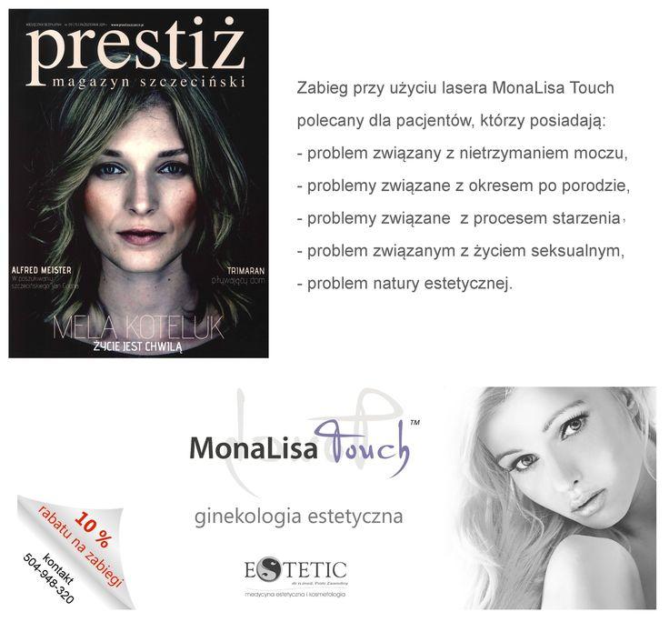 10 % rabatu na zabiegi MonaLisa Touch!  Zabieg przy użyciu lasera MonaLisa Touch polecany dla pacjentów, którzy posiadają: - problem związany z nietrzymaniem moczu, - problemy związane z okresem po porodzie, - problemy związane z procesem starzenia w okresie menopauzalnym, - problem związanym z życiem seksualnym, -problem natury estetycznej.  Więcej informacji na temat zabiegu: www.estetic.pl http://www.ginekologia-estetyczna-szczecin.pl/  Zapraszamy !