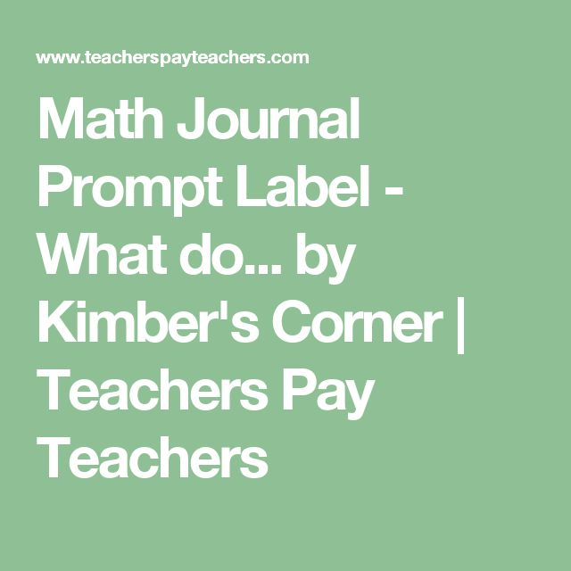 Math Journal Prompt Label - What do... by Kimber's Corner | Teachers Pay Teachers