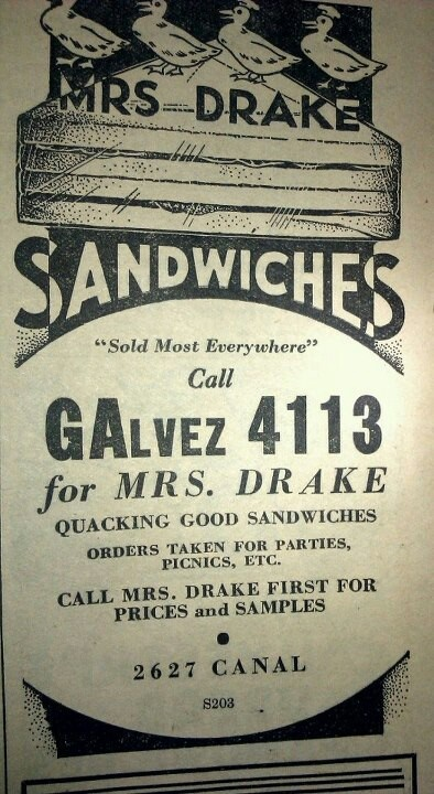 Mrs Drake Sandwich Ad - 1937 New Orleans  Phone Book  I LOVED the Mrs. Drake's chicken salad sandwiches----I used to go to the grocery by Fortier and buy them for lunch, along with a bag of chips and an Elmer's mint patty.