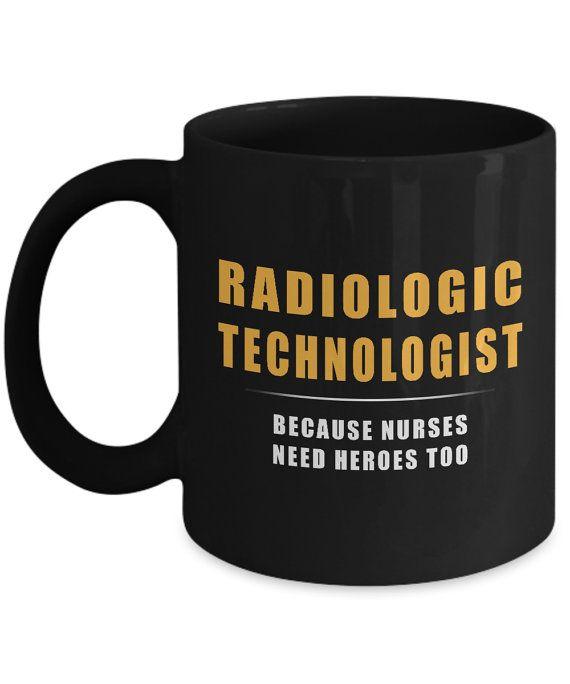 Radiologic Technologist Because Nurses Need Heroes Too X-Ray Mug for Radiologic Professionals Black. x ray tech humor, rad tech humor, rad tech, x ray tech, x ray humor, x ray,  rad tech week, rad tech student, mammographer, mammographer humor,  mammography, mammography humor, radiographer, radiographer humor, radiography, radiographer humor, x ray memes, rad tech memes, radiographer memes, radiology, radiology technologist, #roninshirts