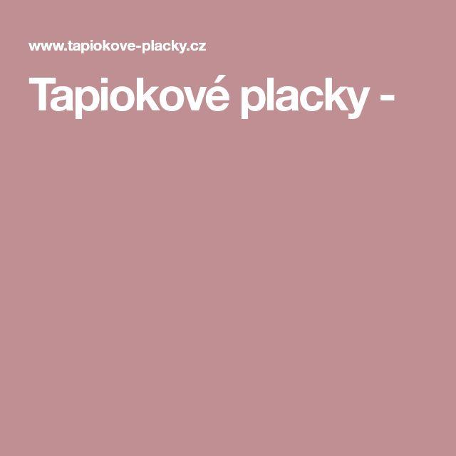 Tapiokové placky -
