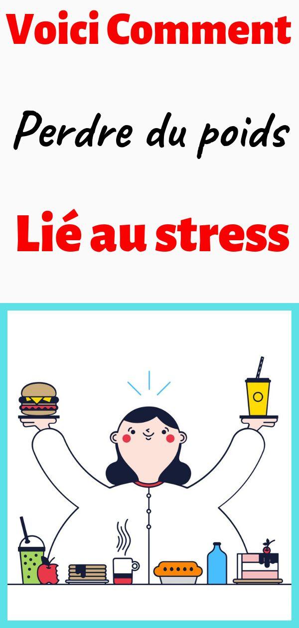 Comment perdre du poids lié au stress   Comment perdre du ...