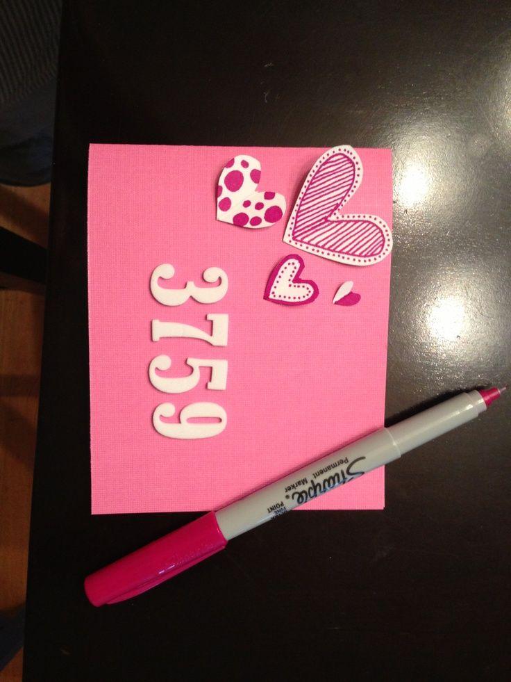 diy valentine's day cards | DIY valentines day card..how many days I've loved you. | Crafts