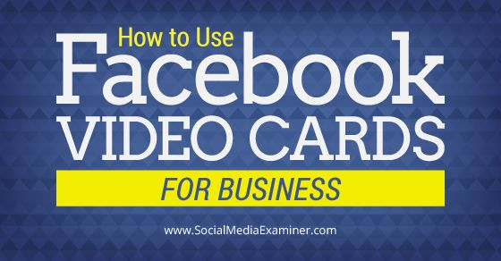Do you use your Facebook Profile for business? This article shares four ways to use Facebook video cards to strengthen your professional relationships.