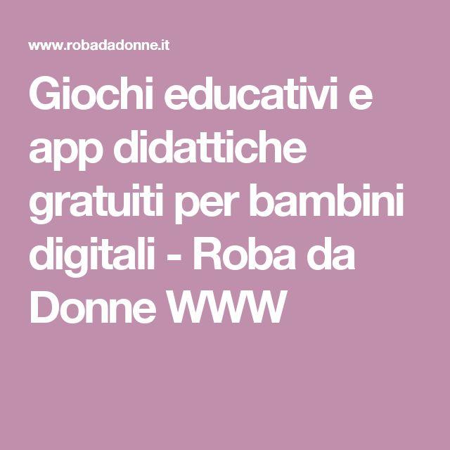 Giochi educativi e app didattiche gratuiti per bambini digitali - Roba da Donne WWW