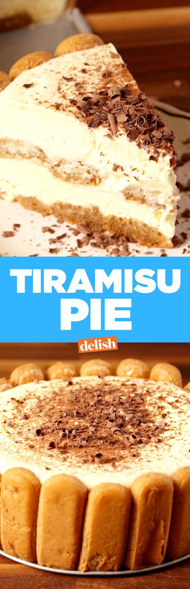 You won't be able to keep your (lady) fingers off this Tiramisu Pie. Get the recipe on Delish.com.