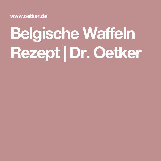 Belgische Waffeln Rezept | Dr. Oetker