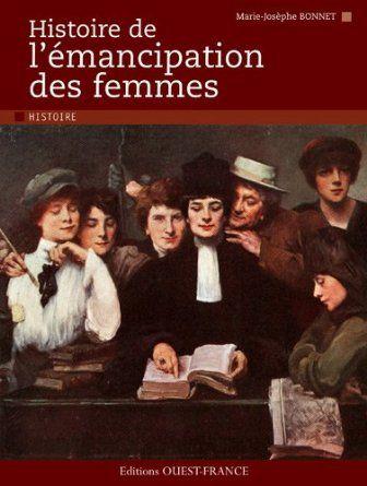 Histoire de l'émancipation des femmes de Marie-Josèphe Bonnet