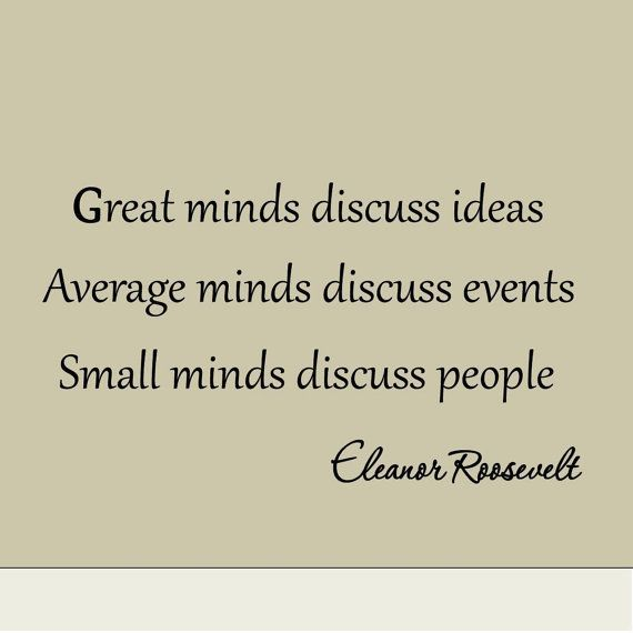 Small Minds Discuss People Quote: Best 20+ Small Minds Ideas On Pinterest