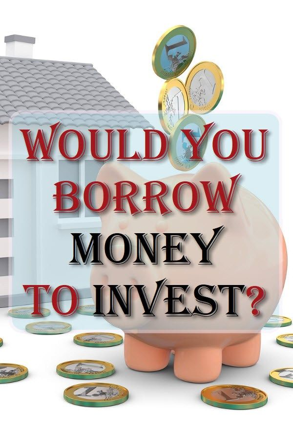If there is an opportunity for you to have your money work harder for you, would you borrow money to invest to build a secure financial future for yourself?