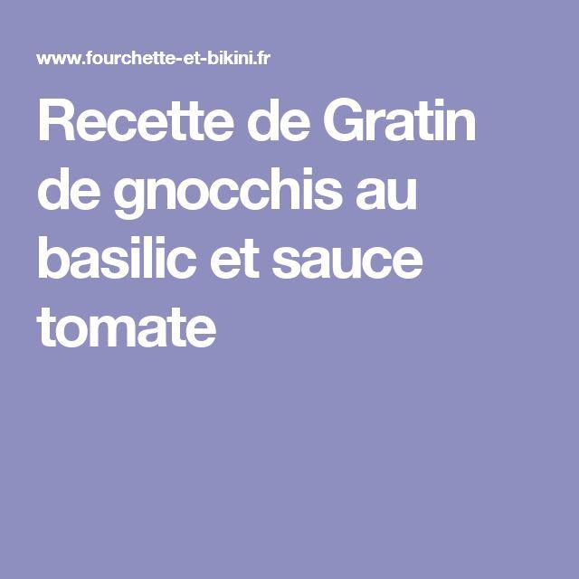 Recette de Gratin de gnocchis au basilic et sauce tomate