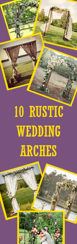 Rustic Wedding Arches. Use burlap, timber and flowers to create a stunning arch for your outdoor wedding