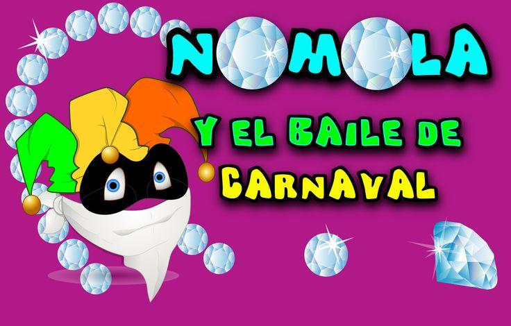 Nomola y el baile de carnaval