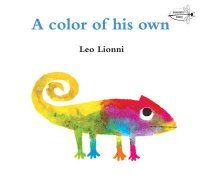 A color of his own by Leo Lionni.