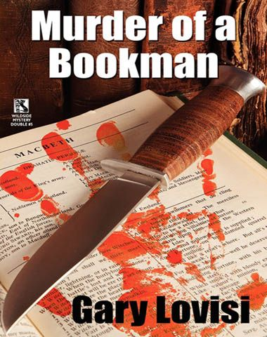 """Murder of a Bookman"" - A Bentley Hollow Collectibles Mystery Novel by Gary Lovisi"
