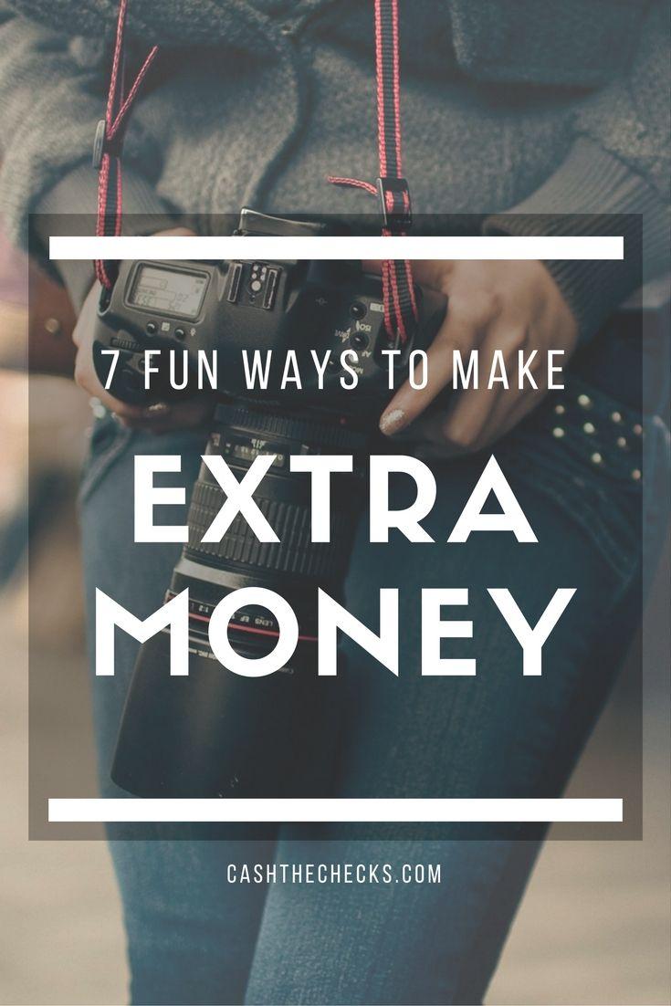 7 Fun Ways To Make Extra Money https://www.cashthechecks.com/7-fun-ways-to-make-extra-money/