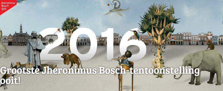 Jheronimus Bosch tentoonstelling t/m 8 mei 2016