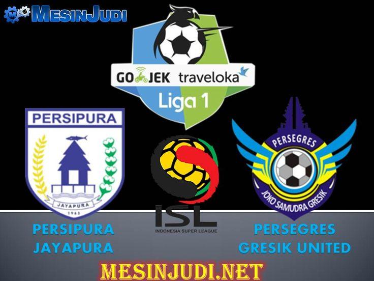 Prediksi Persipura Vs Gresik United 18 April 2017 - www.mesinjudi.com