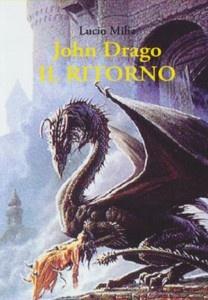John Drago IL RITORNO