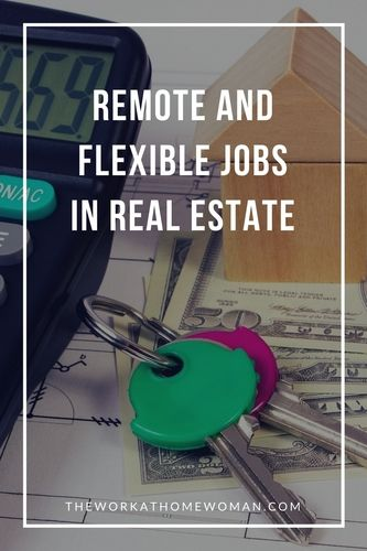 Are you interested in a career in real estate but you're worried about the hours? You're in luck — there are quite a few flexible jobs in the world of real estate that you can do remotely or with very flexible hours.