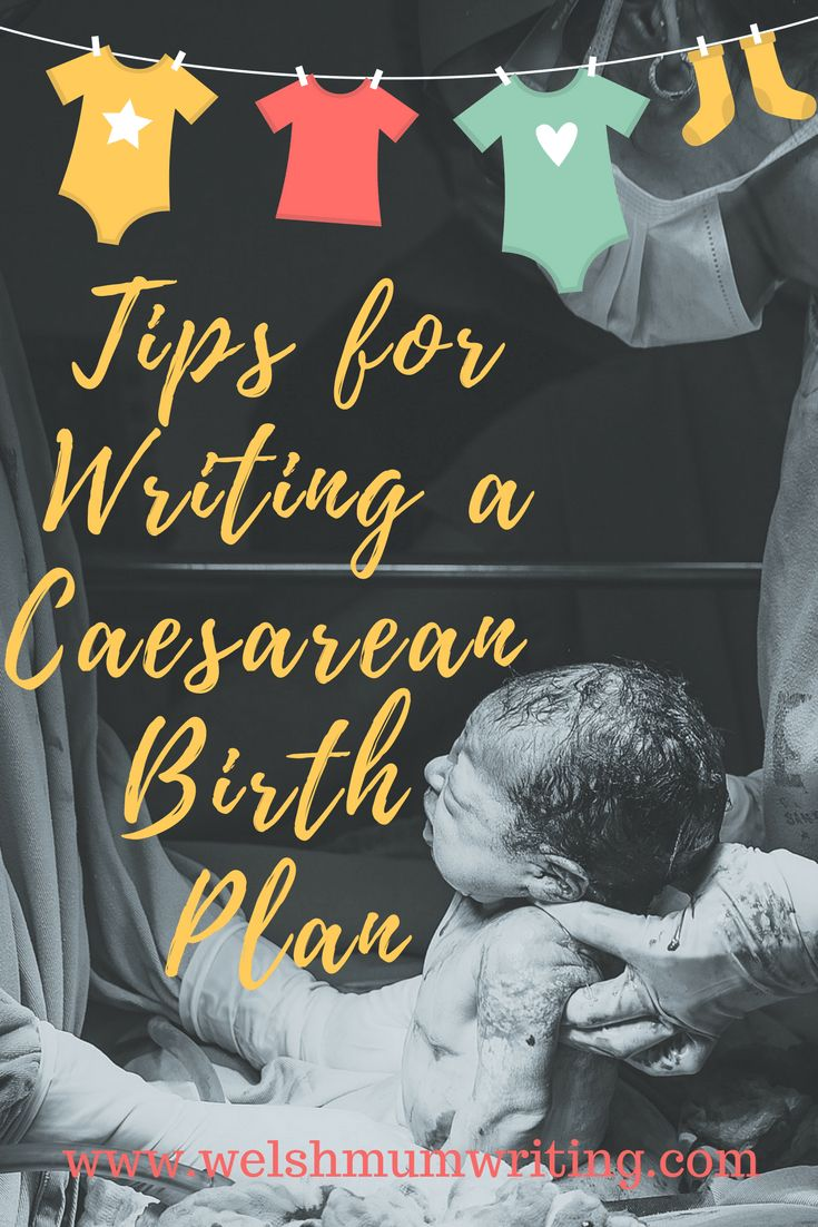 Tips for writing a caesarean birth plan - WelshMumWriting.com