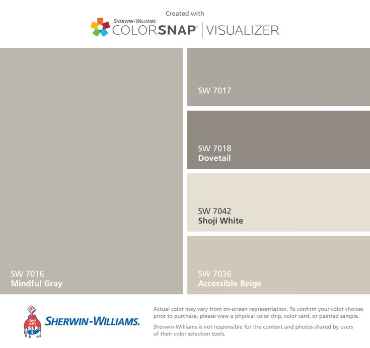I found these colors with ColorSnap® Visualizer for iPhone by Sherwin-Williams: Mindful Gray (SW 7016), Dorian Gray (SW 7017), Dovetail (SW 7018), Shoji White (SW 7042), Accessible Beige (SW 7036).