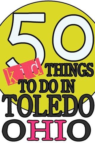 Husband is from around there, so he's already checked these off his list as a youngster. But I'm from Florida so looking forward to doing some of these. He says its an awesome list but certainly not listed in order from awesome to OK. LOL. - 50 THINGS TO DO IN TOLEDO OHIO