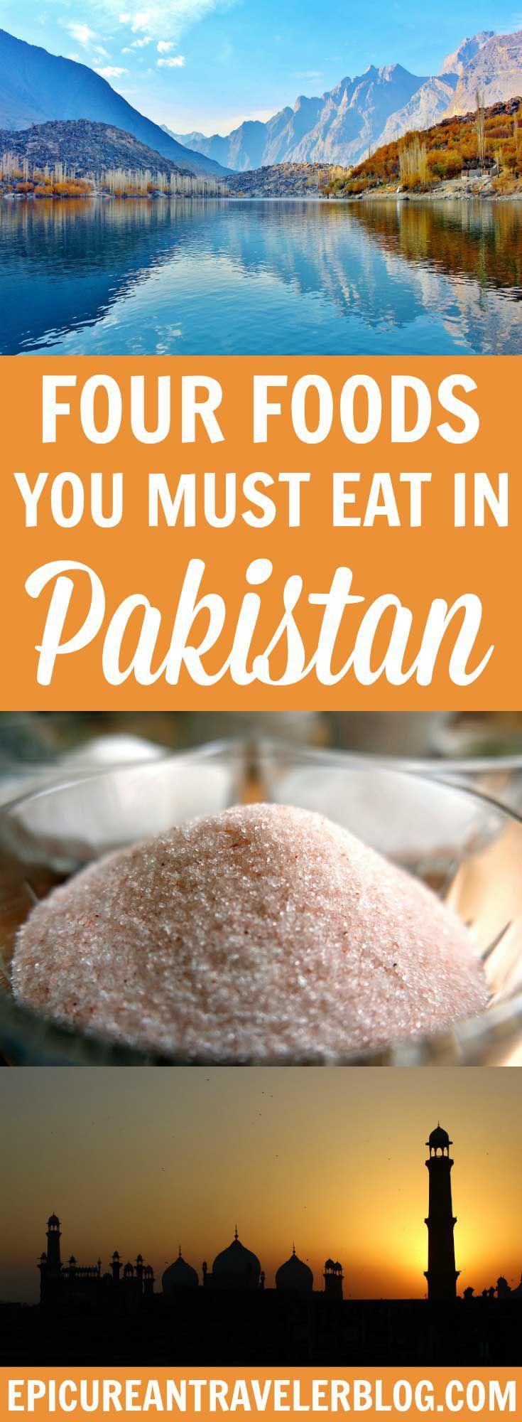 Four Pakistani Foods You Have To Taste - The Epicurean Traveler