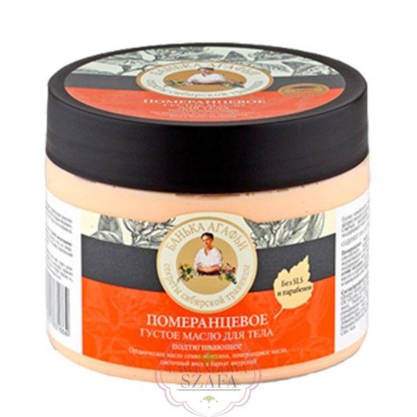 Bania Agafii - masło do ciała – odżywczo - ochronne - pomarańcza, wosk kwiatowy, rokitnik, korkowiec amurski