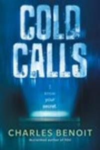 http://www.adlibris.com/se/organisationer/product.aspx?isbn=0544541219 | Titel: Cold Calls - Författare: Charles Benoit - ISBN: 0544541219 - Pris: 118 kr