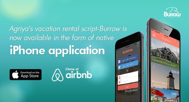 An inevitable iPhone app of Burrow script is released by Agriya. It breaks a new way of running a successful vacation rental business in a full swing at your fingertip. To know more: http://customers.agriya.com/products/burrow/mobileapps/burrow-iphone-application.html