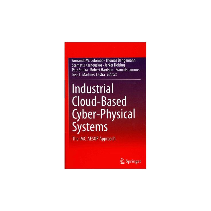 Industrial Cloud-Based Cyber-Physical Systems (Hardcover)