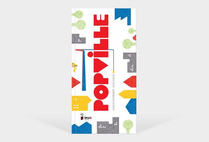 Popville | Anouck Boisrobert + Louis Rigaud