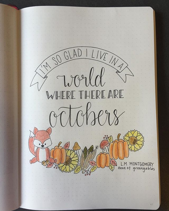 October is coming and Im looking forward to cozy sweaters and a lot of tea in front of the fire! And this quote makes me want to read Anne of greengables again!