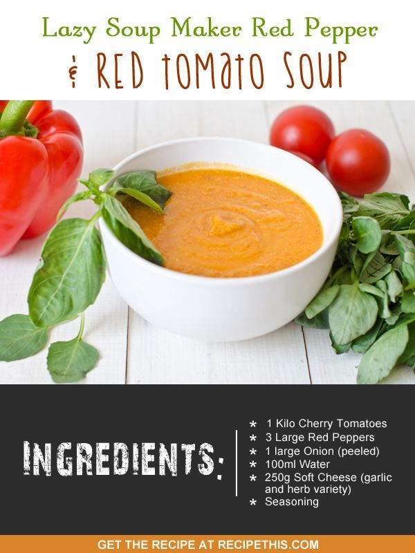 Soup Maker Recipes | red pepper and tomato soup recipe via the #soupmaker