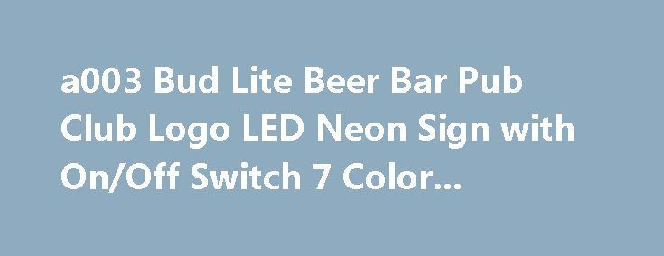 a003 Bud Lite Beer Bar Pub Club Logo LED Neon Sign with On/Off Switch 7 Color... https://neonsignusa.com/shop/4412/desc/a003-bud-lite-beer-bar-pub-club-logo-led-neon-sign-with-on-off-switch-7-color  LED PRO Light Signs Grow Brighter, Last Longer, Color Choice More! Excellent for displaying in your shop, bar, pub, club, restaurant, room and anywhere you like! Approximate size: W: 300mm x H: 200mm. Carved by the latest 3D, Surface and Line engraving...