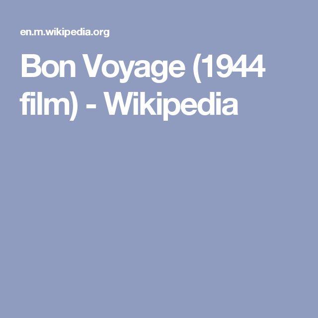 Bon Voyage (1944 film) - Wikipedia