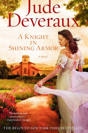 A Knight in Shining Armor by Jude Deveraux | 27 Books That Will Get You All Hot And Bothered