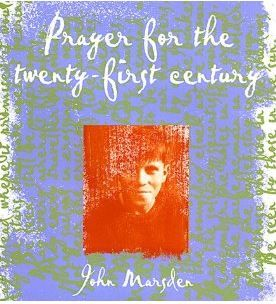 John Marsden's poem 'Prayer for the twenty-first century' is ideal for investigating language use and structure.