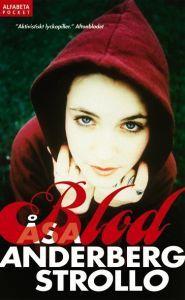 Titel: Blod - Författare: Åsa Anderberg Strollo 13 st