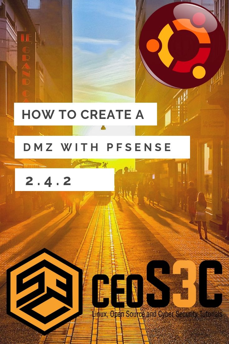 How to create a DMZ with pfSense 2 4 2  I will show you how
