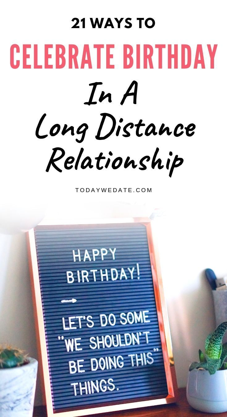 21 Sweet Long Distance Birthday Ideas To Show Him You Care TodayWeDate Stay Connected In LDR Gift For Boyfriend