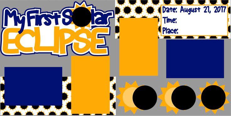 Solar Eclipse 2017 Scrapbook Page Kit or Premade Layout by MemoriesByDezyn on Etsy https://www.etsy.com/listing/538393236/solar-eclipse-2017-scrapbook-page-kit-or