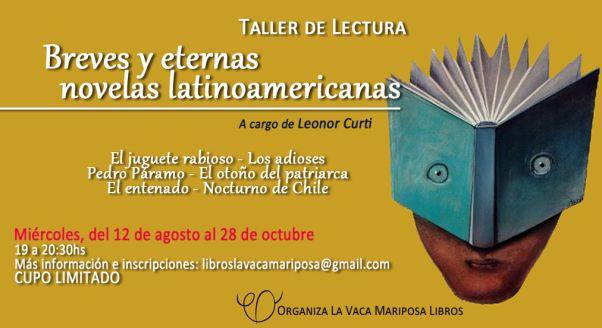 En agosto comenzamos con el primer #TallerdeLectura: Breves y eternas novelas latinoamericanas