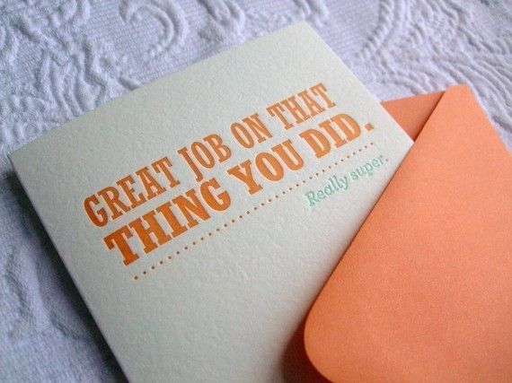 Great Job on That Thing you Did.: Ideas, Congratulations Card, Funny, Job, Greeting Card, Cards, Design