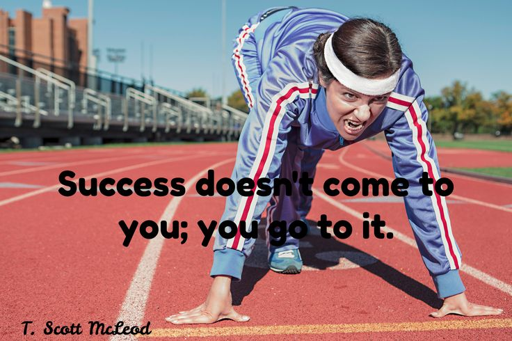 T. Scott McLeod / Success doesn't come to you; you go to it.