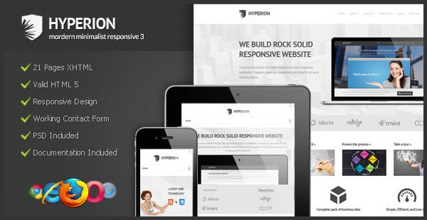 Hyperion Is Modern Minimalist Responsive HTML template 3. Theme features many convenient options that will make customization easy and fun. The theme comes with four different home page and the new generation minimalist modern is fully responsive. Equipped the documentation is easy to read and understand